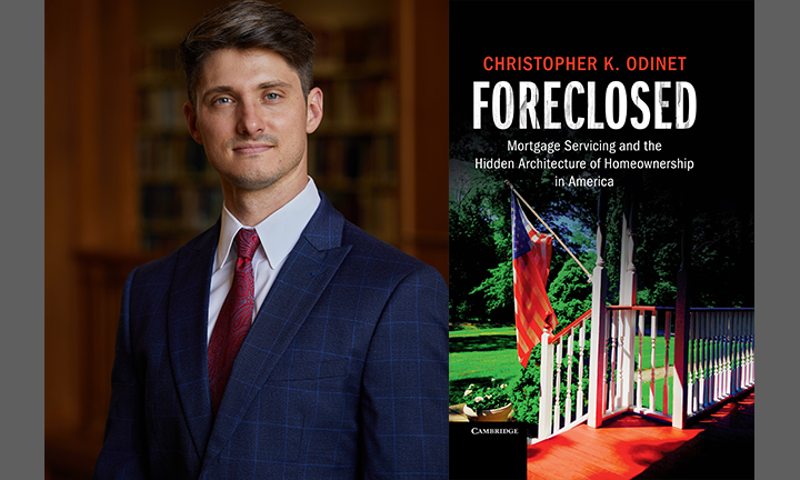 Professor Chris Odinet and his book, Foreclosed: Mortgage Servicing and the Hidden Architecture of Homeownership in America